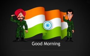 Indian Flag Gud/Good Morning Pic Images Wallpaper Download