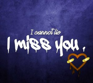 I miss you Dear Photo Download for whatsaap