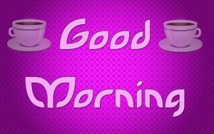 hd Good Morning Wallpaper Download