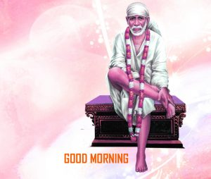 Sai Baba Good Morning Wallpaper With God