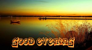 Good Evening Pics