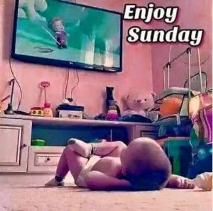 Enjoy Sunday Funny Images Photo Download