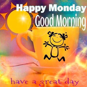 Good Morning Monday Images Photo Pictures Free Download