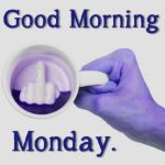 181+ Good Morning Monday Images Photo Wallpaper For Whatsapp