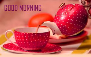 Good Morning Tea Cup Images Free Download