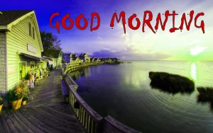 Best HD Good Morning Photo Pics Download