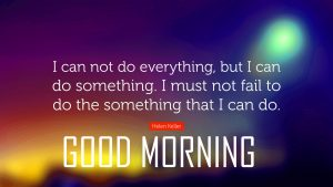 Good Morning Photo Pictures With English Quotes
