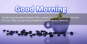Husband Good Morning Images Photo Pictures With Quotes