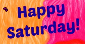 Happy Saturday Good Morning Images Photo Pics HD Download