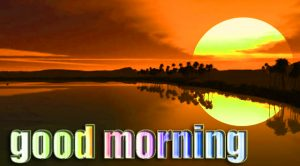HD Good Morning Images Photo With Sunrise