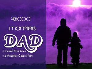 Dad Good Morning Images Photo Pictures Free HD Download