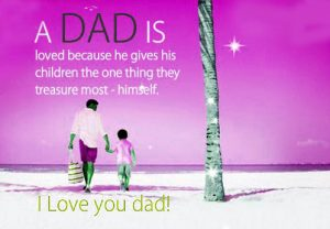 Dad Quotes Good Morning Images Papa I love you