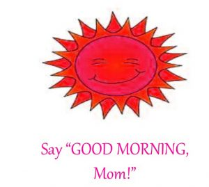 Mom Good Morning Images Photo Pictures Download