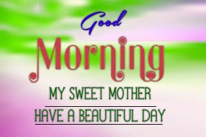 Mother Good Morning Images Photo Pictures Free Download
