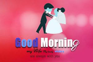 Wife good morning Images Photo Free Download