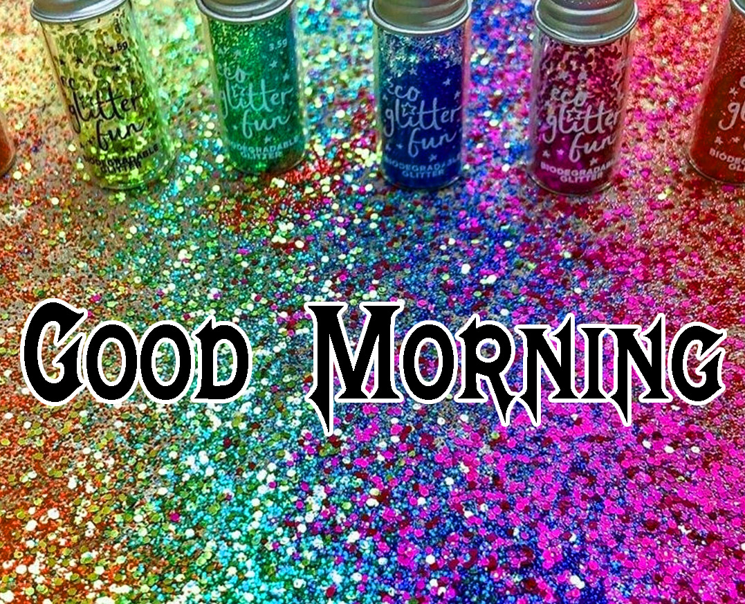 Good Morning Glitters Photo for Facebook