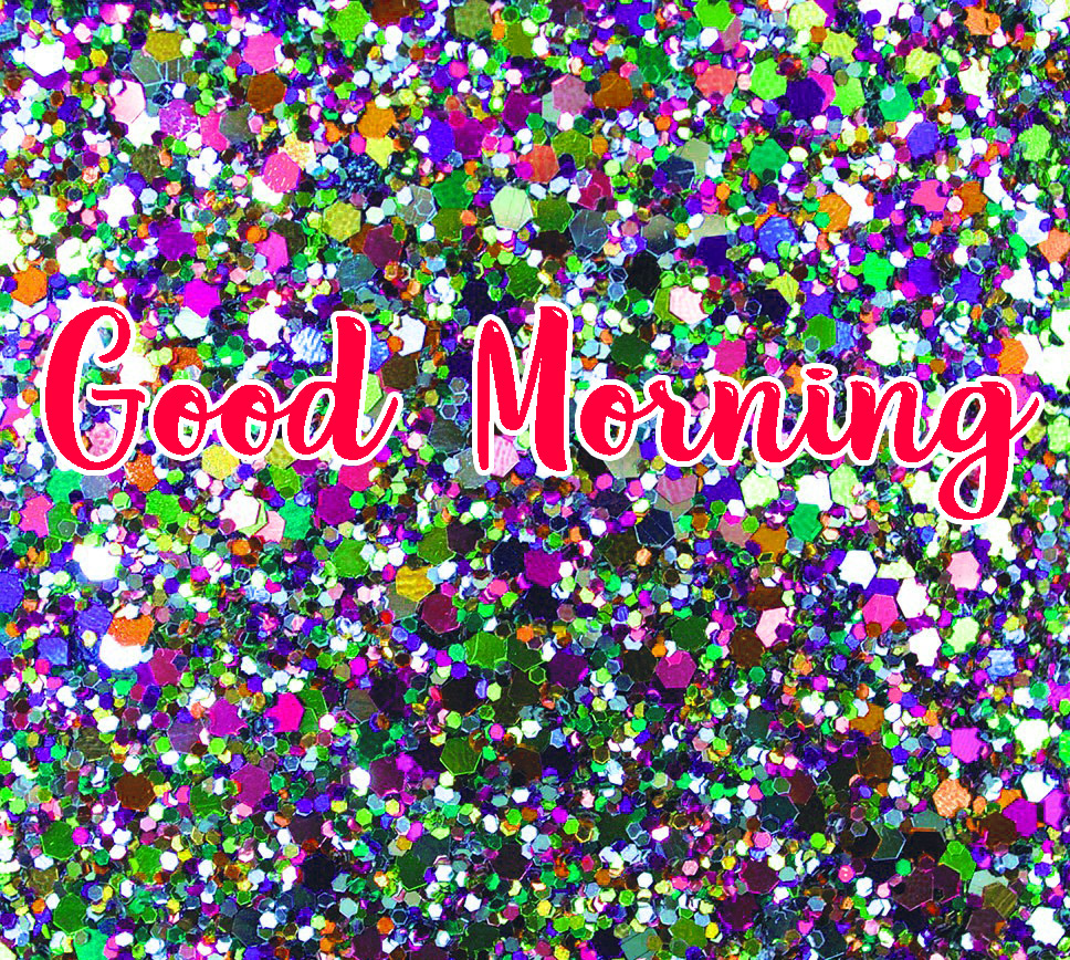 Good Morning Glitters Pics Free For Facebook