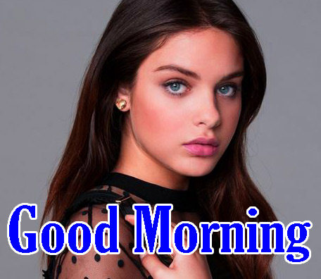 Most Beautiful Girl In the World Good Morning Wallpaper pics Download