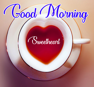 Download The Good Morning Images With Sweetheart