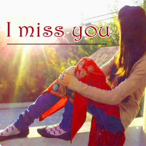 I miss you for girls