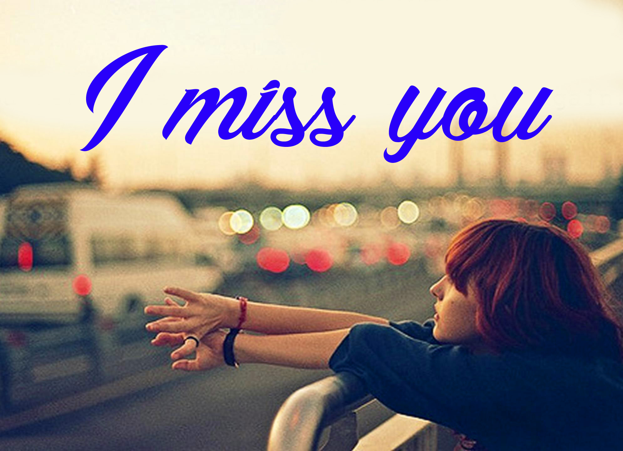 I miss you Pics HD