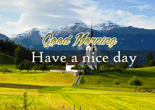 Good Morning Image with Nature Pics