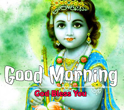Krishna god bless good morning images Pics