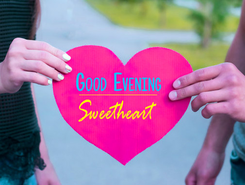 Sweetheart good evening Images Pics Download