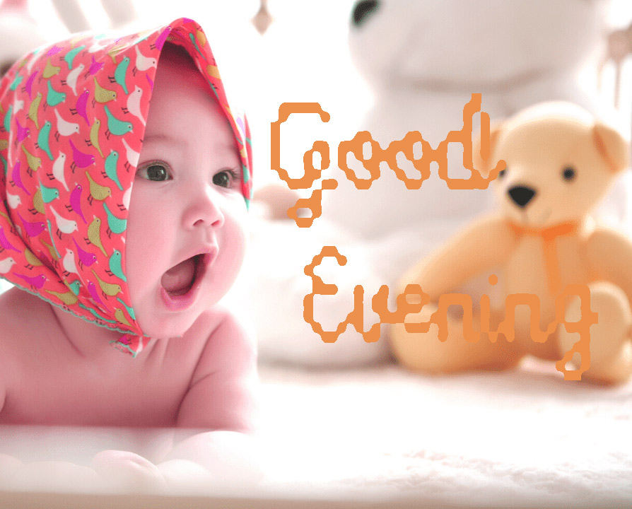 good evening images with cute baby 18