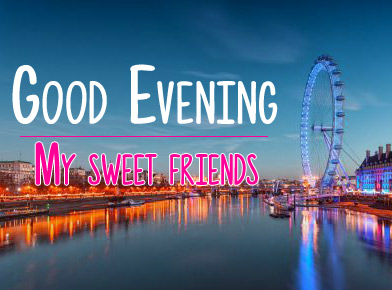 Free Good Evening Wishes Download
