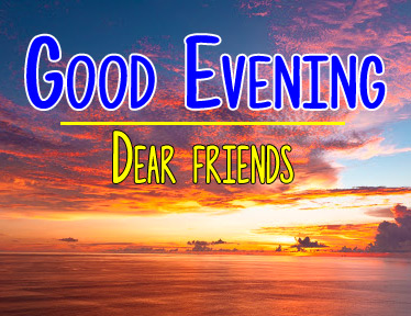Best Free Good Evening Wishes Pics Download