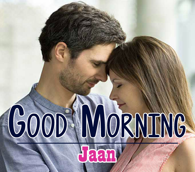 Jaan Husband Wife Romantic Good Morning Pics Download