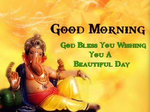Best Lord Ganesha Good Mornign Wishes Pics Images Download