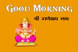 Best New Lord Ganesha Good Mornign Wishes Pics Images Free