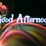 Good Afternoon Images 12