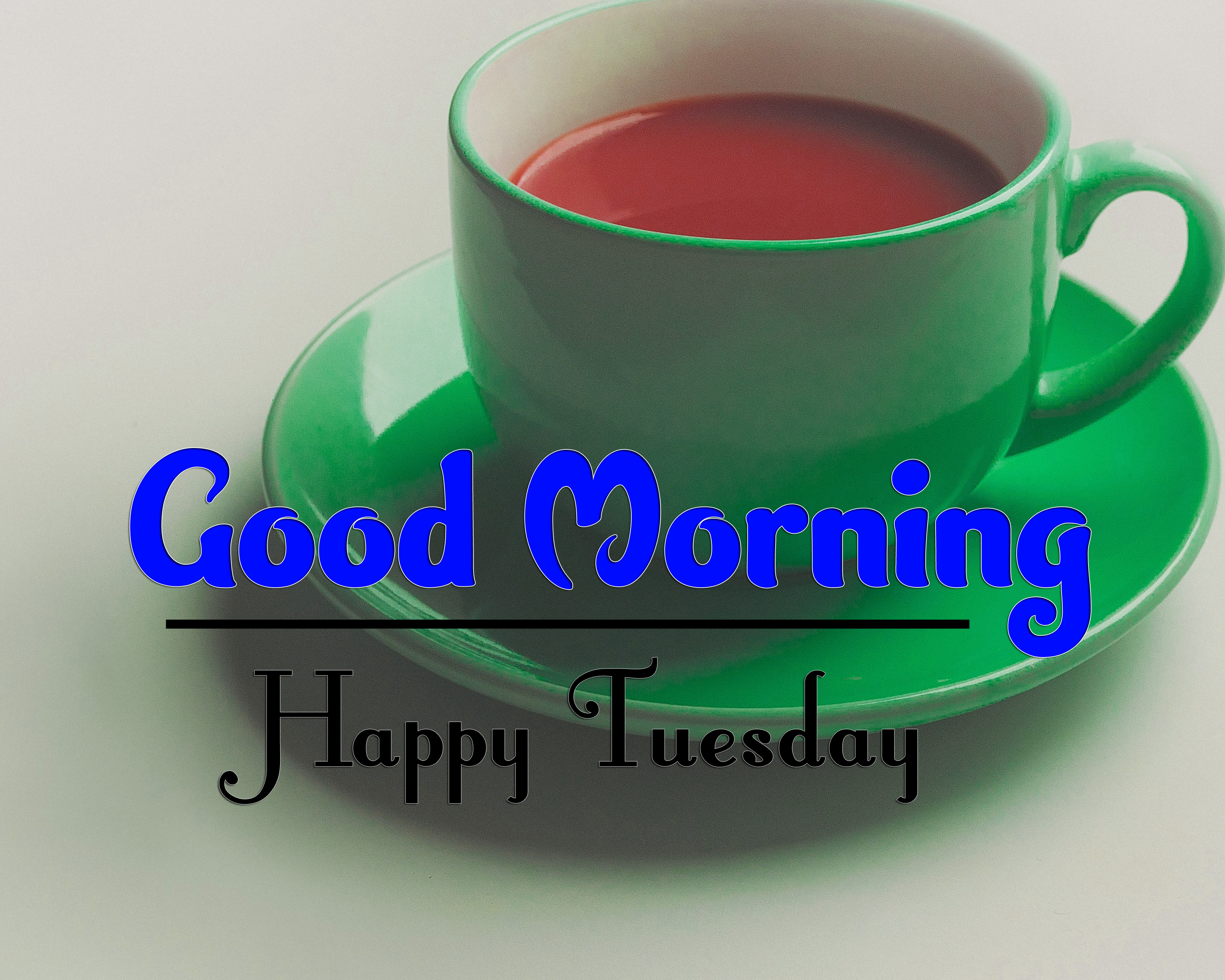 Tuesday Good Morning Photo Download