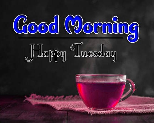 Tuesday Good Morning Pics HD