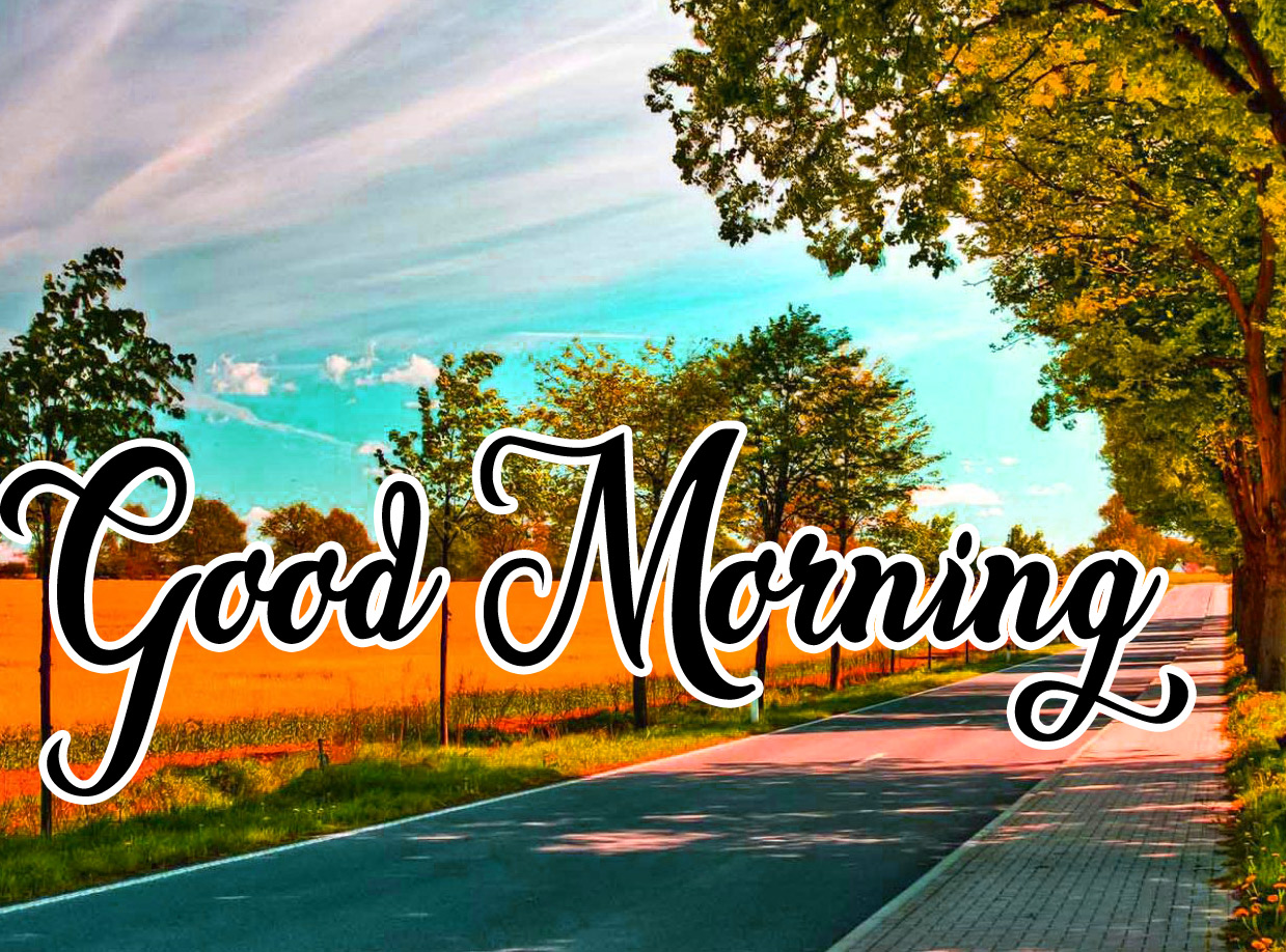 High Quality Good Morning Pics Download 22