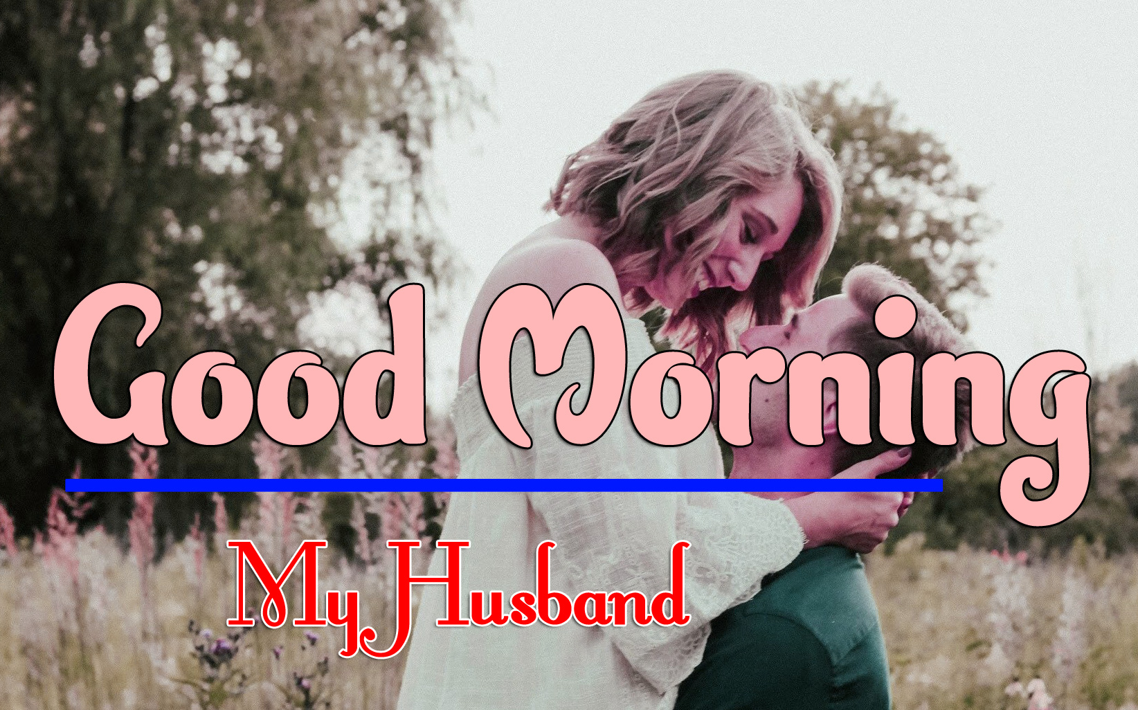 Best New Husband Good Morning Pics Download