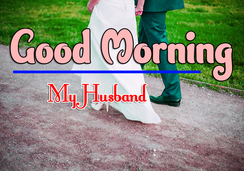 Free New Best Husband Good Morning Pics Images Download