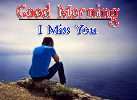 Very Good Morning Images Pics With I Miss you