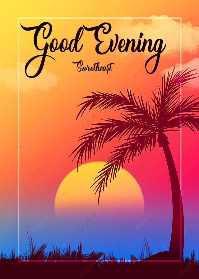 264+ Good Evening Wishes Images Free Download
