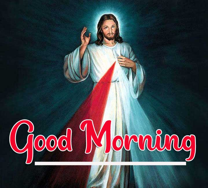 Lord Jesus good morning Photo New Download