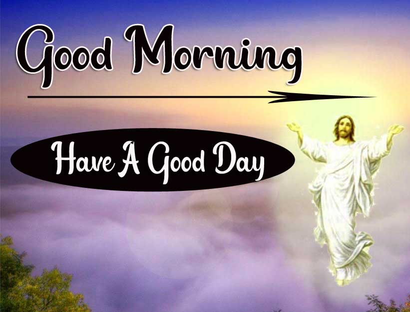 Lord Jesus good morning Pics