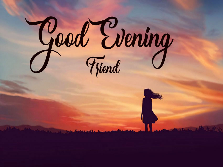 299+ Good Evening Images Free Download For Mobile