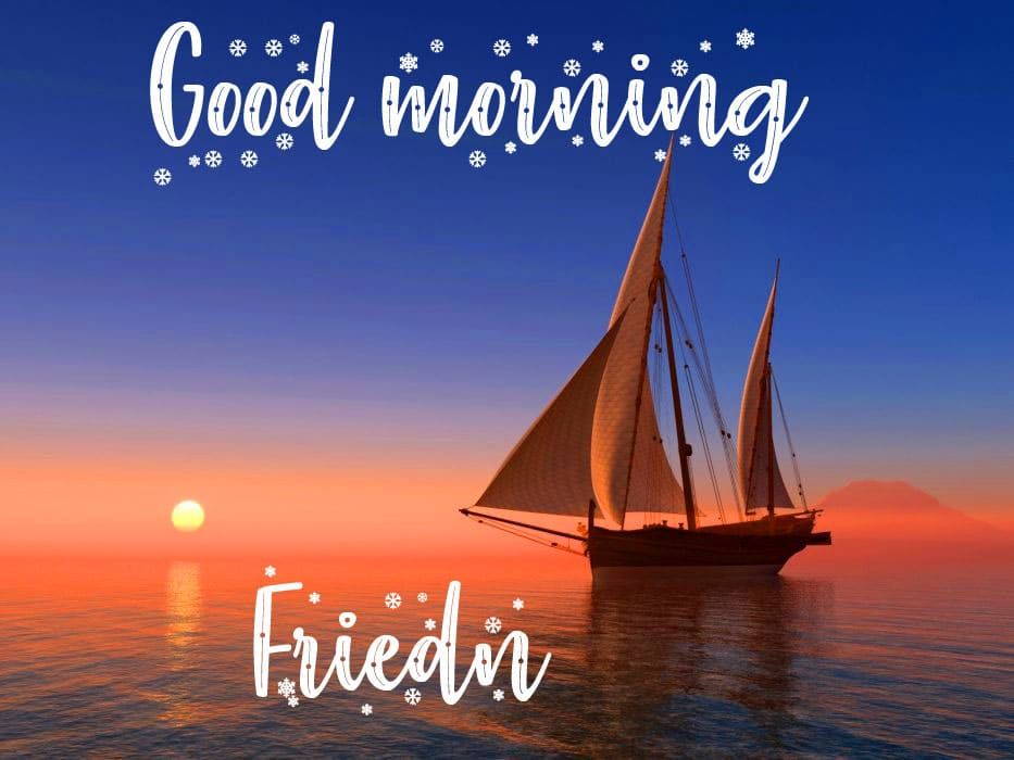 Friend Good Morning Wishes Pics Download 1