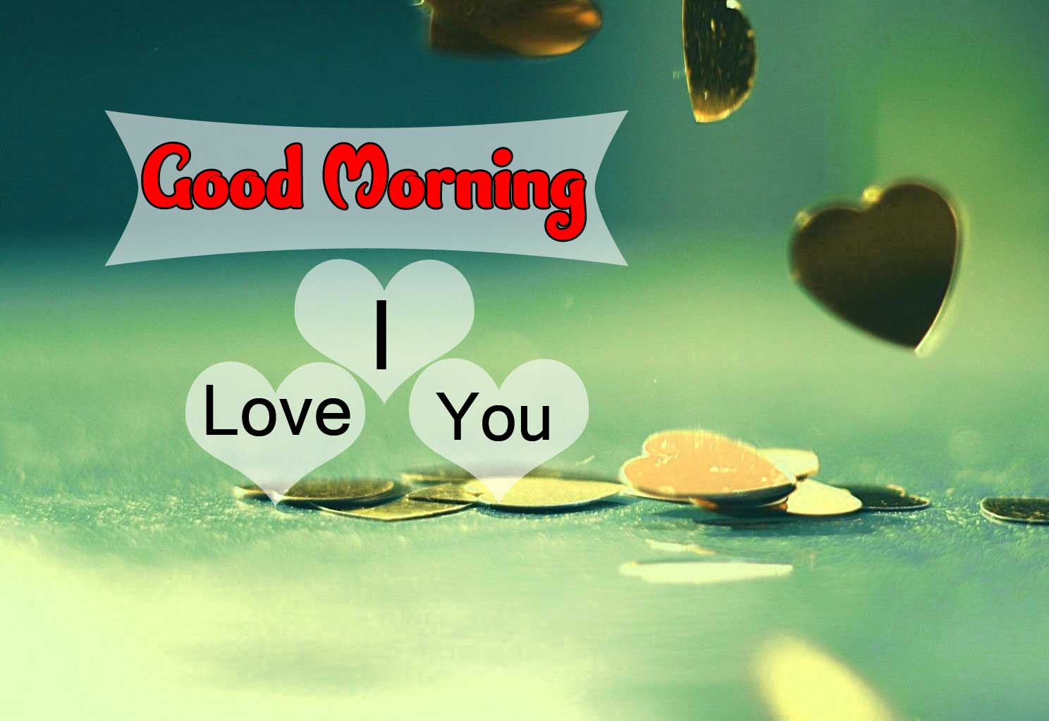 good morning Images With I Love you