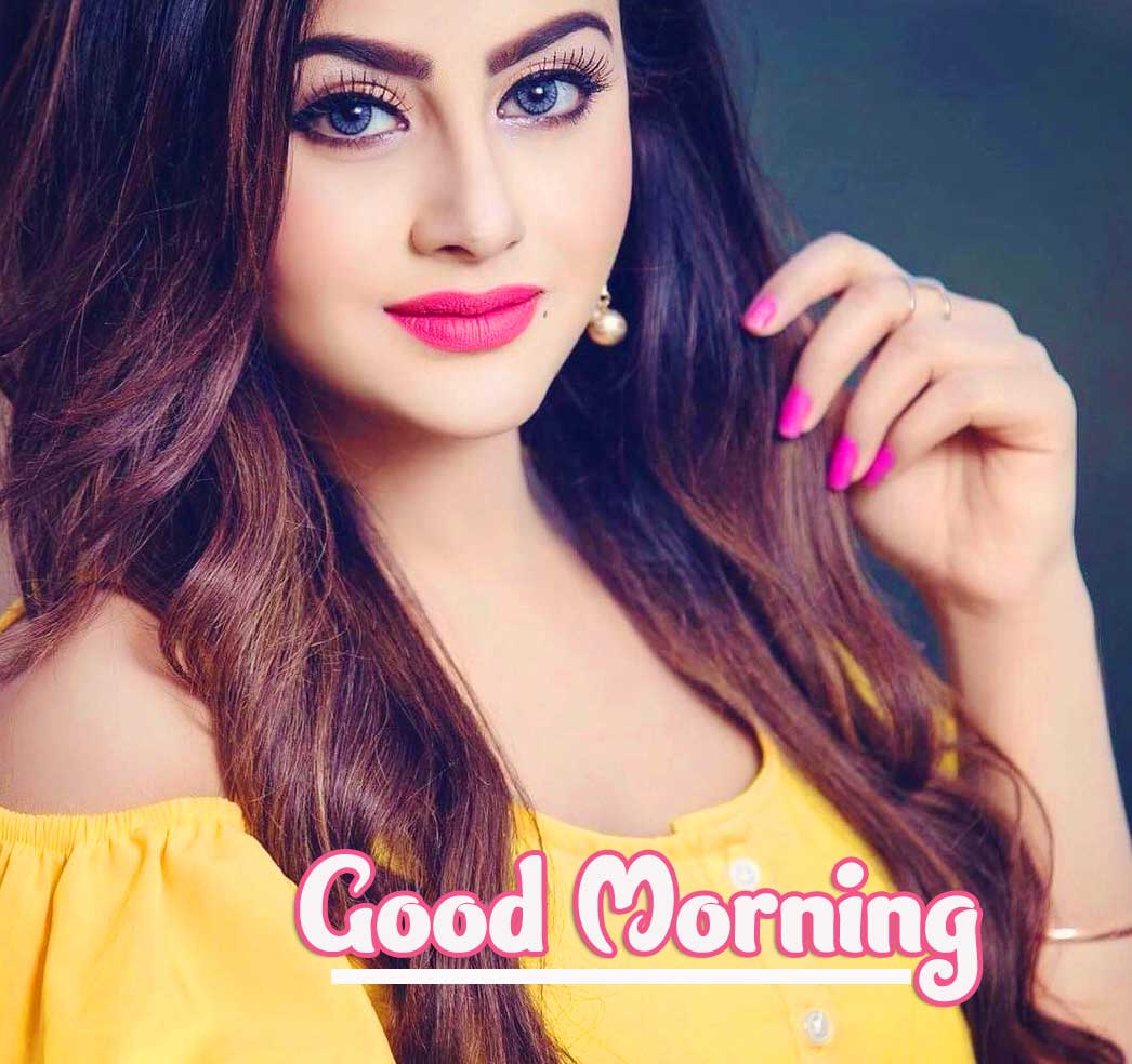 All free Good Morning Beautiful Ladies / Stylish Girls Images Pics Download
