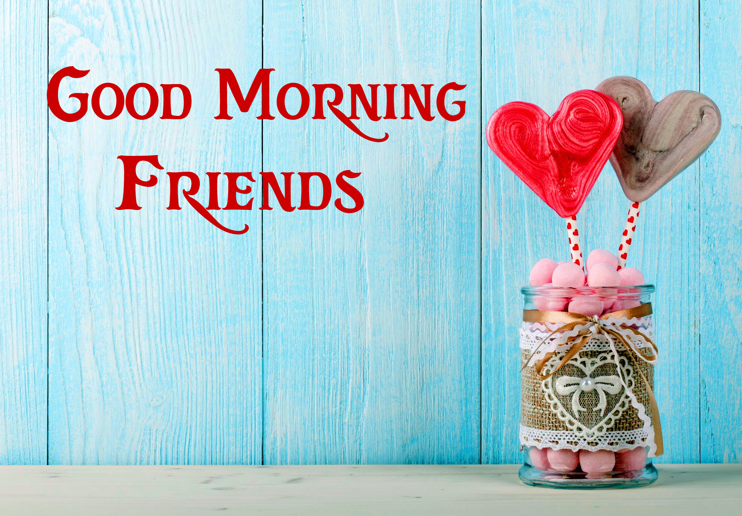 Good Morning Friends Images Wallpaper pics Free Download
