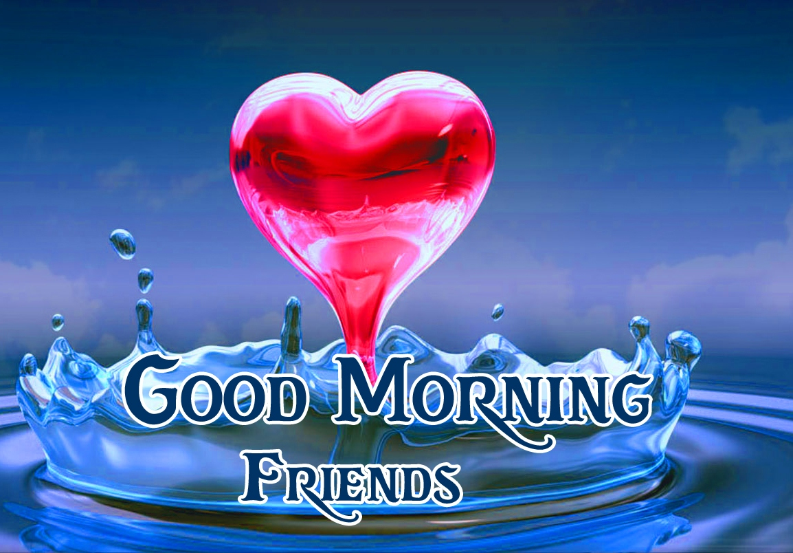 Good Morning Friends Images Pics free Download